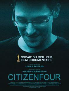 Critique de CitizenFour de Laura Poitras, Oscar du meilleur documentaire, en salles françaises ce mercredi 4 mars 2015
