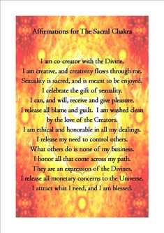 Sacral Chakra Stones | The Sacral Chakra Affirmation: Pic and words were found online..I just ...