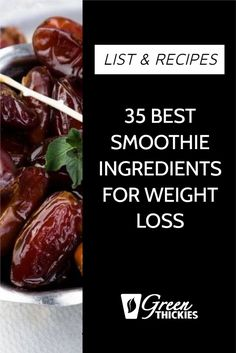 35 Best Smoothie Ingredients For Weight Loss (List