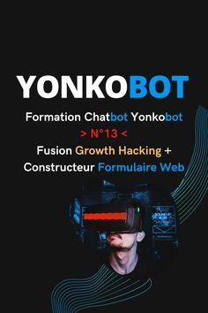 Nouvelle vidéo de la Formation Chatbot Yonkobot, n'13 🤖 ...  Fusionner le constructeur de Formulaire Web (vidéo n'12) avec le Connecteur Json Api (vidéo n'11)...  ☑️ Découvrez comment envoyer les données récoltées par le Formulaire Web à vos Apps externes...  ☑️ Recevoir tous vos rdv et autres actions sur des applications tierces et ainsi faciliter son analyse et son organisation...  ☑️ Fusionner des données/résultats pour obtenir des rapports selon des besoins spécifiques Formulaires Web, Growth Hacking, Facebook, Conversation, Hacks, Engagement, Acquisition, Applications, Questionnaires