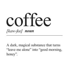 Check out this awesome 'Coffee+Definition' design on can find Coffee quotes and more on our website.Check out this awesome 'Coffee+Definition' design on Coffee Is Life, I Love Coffee, Coffee Shop, Coffee Mugs, Coffee Words, Coffee Barista, Hot Coffee, Woman Quotes, Me Quotes