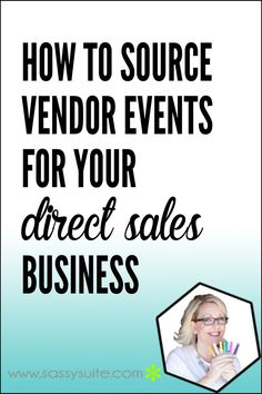 how to find vendor events, direct sales, direct sellers, sourcing vendor events  Come on over and join The Socialite Suite on Facebook - FREE tips!!!  http://www.thesocialitesuite.com
