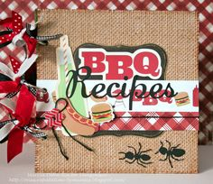 BBQ Recipe Book - Scrapbook.com