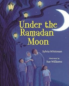 A beautifully written and illustrated introduction to the traditions and celebration of Ramadan