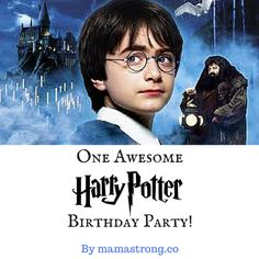 One Awesome Harry Potter Birthday Party!.jpg #harrypotter #mamastrong #birthday #birthdayparties #muggles #harry
