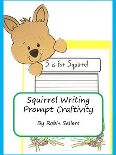 Squirrel Writing Prompt Craftivity Page Topper: You have lots of options. 12 pages TpT$