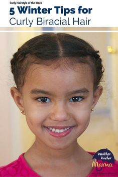 Mixed Hair Care: 5 Winter Tips for Curly Biracial Hair. There's also a special bonus tip that's sure to grow and protect your little one's curls.
