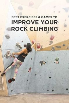 15 Best Games and Exercises to Improve Your Rock Climbing // localadventurer.com