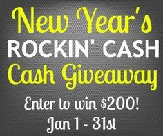 New Year's Rockin' CASH Giveaway (1/31)
