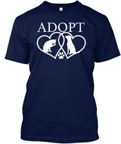 Don't Buy Just Adopt  Dogs And Cat  Navy T-Shirt Front
