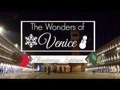 THE WONDERS OF VENICE: EP. 2 - CHRISTMAS EDITION