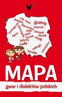 """""""Mapa gwar i dialektów polskich"""" do bezpłatnego pobrania na genwolnosci.pl / Projekt: Studio Zakład, www.zaklad.pl"""