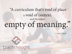 Why Your Students Don't Remember What You Teach: The Overwhelming Power Of 'Place' In Learning by Terry Heick A decent question: Why don't your students remember what you've taught? A...