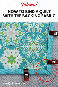 Quilt binding tutorial - How to Bind a Quilt with the Backing Fabric – Quilt binding tutorial Quilting For Beginners, Sewing Projects For Beginners, Quilting Tips, Quilting Tutorials, Machine Quilting, Quilting Designs, Beginner Quilting, Quilting Projects, Craft Tutorials