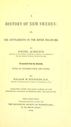A history of New Sweden : or, The settlements o...