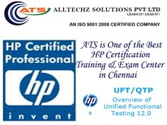 AllTechZ is the one of the No.1 UFT Training Institute in Chennai. ATS offers real-time and placement focused UFT Training and HP courses includes Basic to Advanced level. ATS  UFT course is designed to get the placement in good MNC companies in Chennai.  ATS have designed  UFT course content and syllabus based on students requirement to achieve everyone's career goal.