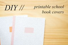 DIY // free printable school book covers // a little birdy blog