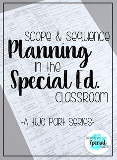 Thematic Literacy Planning for the Year in a Special Education Classroom - Blog post by Supports for Special Students - This post gives tips for using a scope and sequence for planning in a self-contained special education classroom.
