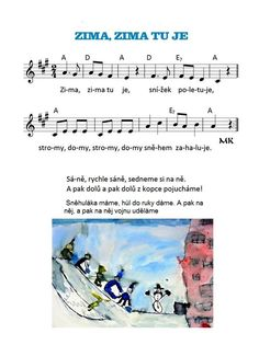Zima, zima tu je Music Do, Winter Project, Kids Songs, Winter Time, Sheet Music, Kindergarten, Education, Learning, Greek Chorus