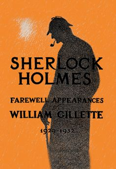 Sherlock Holmes, Farewell Appearances, William Gillette 1929-1932 | Book Covers on Canvas Prints | Your canvas will arrive ready-to-hang, as hooks will already be fastened!