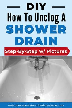 [DIY] How To Unclog a Shower Drain (w/ Pictures) – Emergency Water Damage in D…