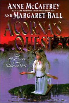 Acorna's Quest by Anne McCaffrey/Margaret Ball Sci Fi Books, Audio Books, Dragonriders Of Pern, The Ventures, Anne Mccaffrey, Personal Library, Science Fiction Books, Best Novels, Every Day Book