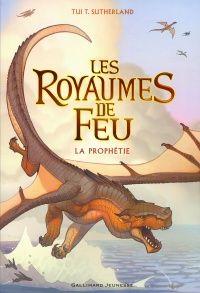 Les royaumes de feu T.1 : La prophétie - T. T. Sutherland