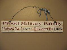 Proud Military Family Wood Sign.
