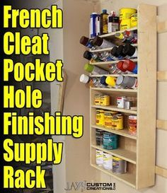 How To Make A French Cleat Pocket Hole Finishing Supply Rack – Jays Custom Creations