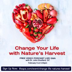 Sign up now for the next FREE webinar: http://lifespa.com/event/change-life-natures-harvest/