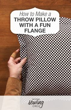 How to Make a Throw Pillow with a Fun Flange | National Sewing Circle #LetsSew