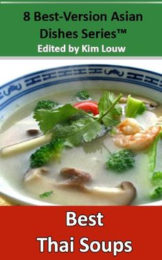 8 Best-version Asian Dishes series: Thai Soups (Best-Version Recipe Books)   # Pin++ for Pinterest #