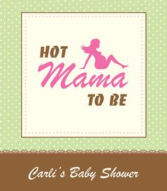 Baby shower invitation for a hot mom to be.
