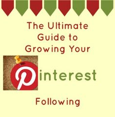 The Ultimate Guide to Growing Your Pinterest Following- Tips & tricks from Pinners with over 10,000 followers! via thefrugalfoodiemama.com