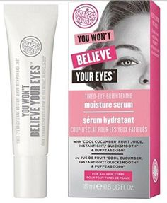 Soap And Glory You Won't Believe Your Eyes Tired Eye Brightening Serum