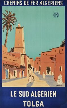 Affiche Chemins de Fer algériens - Le sud algérien,Tolga
