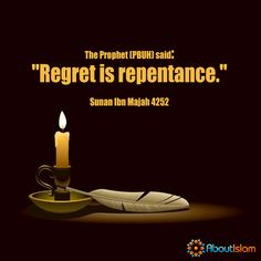 Regret is repentance.   #Islam #Hadith #Repentance