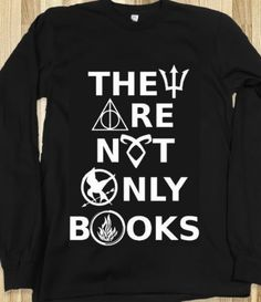 They Are Not Only Books (Harry Potter Hunger Games Percy Jackson Divergent M - Fandom Shirts - Ideas of Fandom Shirts - They Are Not Only Books (Harry Potter Hunger Games Percy Jackson Divergent Mortal Instruments Fandom) on Wanelo Camisa Nerd, Mochila Kpop, Jenifer Lawrence, Book Pillow, Book Shirts, Fandom Outfits, 5sos Outfits, Movie Outfits, Fandom Fashion