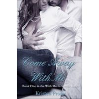 Come Away With Me by Kristen Proby Comments at http://lizellyn.com/2015/02/04/kristen-proby-come-away-with-me/