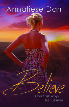 A Blessed Day: BOOK REVIEW- BELIEVE