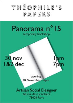 -PANORAMA n°15Artisan Social Designer is pleased to introduce the 15th Panorama of Theohile's Papers for 2 days. Friday the 30th of November6pm — OpeningSaturday the 1st of December1pm — 4pm full bookshop.5pm : Charlotte Cheetham's projects and Questions/Questions with Samuel Bonnet & Charlotte CheethamSunday the 2nd of December1pm — 4pm full bookshop.5pm : Simon Renaud  (A is a name)www.theophilespapers.tumblr.comwww.artisansocialdesigner.fr…