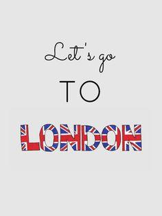 Lets go to London London Quotes, London Dreams, London City, London Pubs, London Calling, Union Jack, London England, England Uk, London Travel