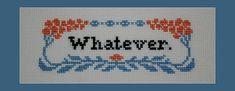 Whatever PDF Cross Stitch Pattern, Instant Download Cross Stitch Pattern