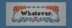 Whatever PDF Cross Stitch Pattern, Instant Download Cross Stitch Pattern