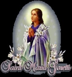 6 July - Feast Day - St Naria Goretti