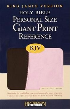 Personal Size Giant Print Reference Bible-KJV (Pink/Brown) | Hendrickson Publishers | LifeWay Christian Reference Bible