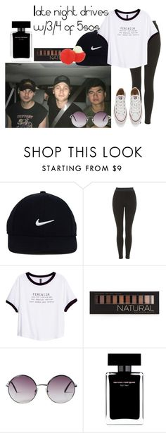 """""""Late night drives w/3/4 of 5sos"""" by foreveryoungonedirection ❤ liked on Polyvore featuring NIKE, Topshop, H&M, Forever 21, Monki, Narciso Rodriguez, Converse and Eos"""