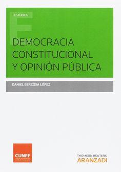 Democracia constitucional y opinión pública / Daniel Berzosa López