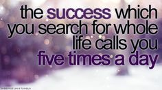 Inspirational Islamic Quote: Success comes from prayer.