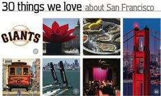 30 Things We Love in San Francisco from  Heure Else San Francisco.